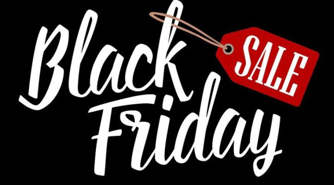 Black Friday, how to start your holiday season