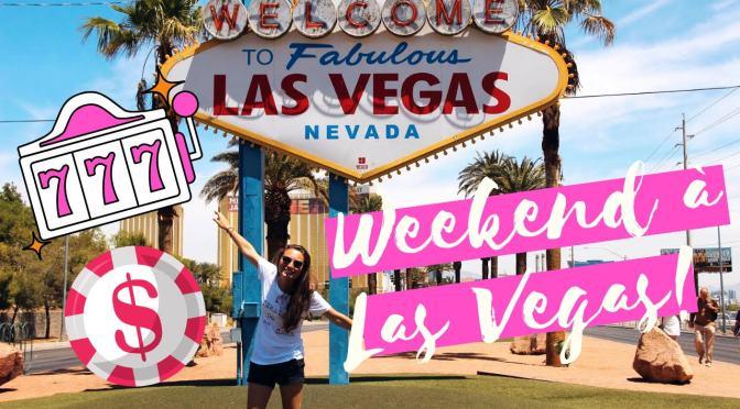 UN WEEKEND A Las Vegas